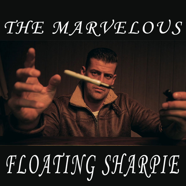 The Marvelous Floating Sharpie