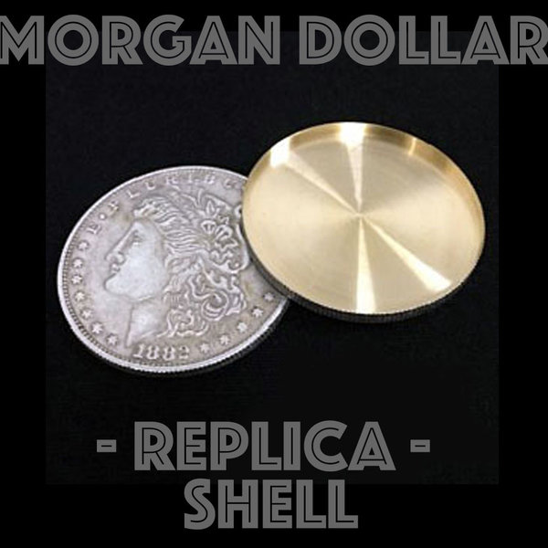 Morgan Dollar Replica Shell (expanded)